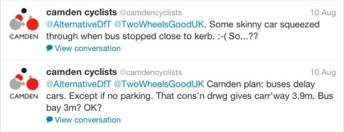 "Camden Cycling Campaign tweets: ""Some skinny car squeezed through when bus stopped close to kerb. So..??"" and ""Camden plan: buses delay cars. Except if no parking. The consultation drawing gives carriageway 3.9m, bus stop 3m? OK?"""